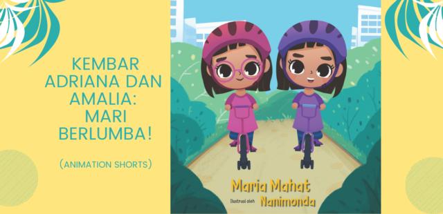 Kembar Adriana dan Amalia: Mari Berlumba! [Animation Shorts]